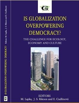 Globalization overpowering democracy