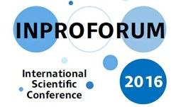 Mezinárodní vědecká konference INPROFORUM 2016