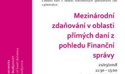 """Přednáška """"Mezinárodní zdaňování v oblasti přímých daní z pohledu Finanční správy"""""""